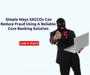 Fraud prevention for SACCOs
