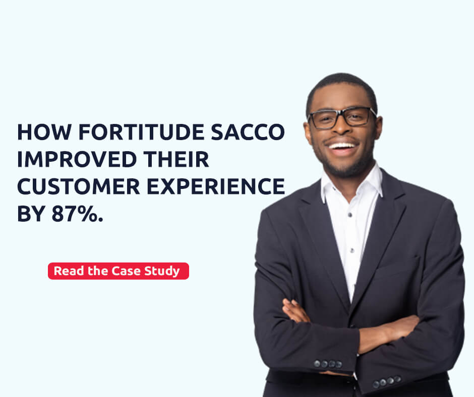 Fortitude SACCO used CoopMIS core banking system and M-SACCO to improve customer experience by 87%