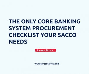 core banking system checklist for SACCOs